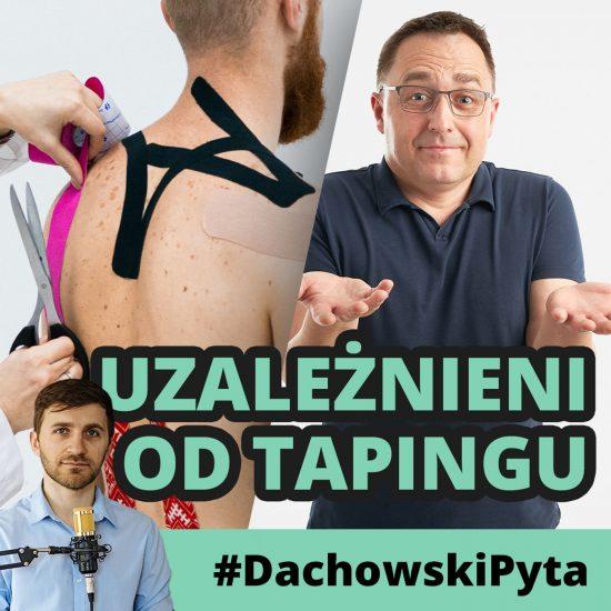 Ireneusz Hałas – Nie jest sztuką nakleić tape'a #064 #dachowskipyta